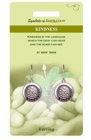 """<Br>              LEAD & NICKEL FREE!!<Br>       SYMBOLS OF INSPIRATION!!<Br>W15410E - """"KINDNESS"""" EARRINGS<Br>   WITH GIFT CARD AND ENVELOPE<BR>                   AS LOW AS $5.47"""