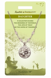 """<Br>               LEAD & NICKEL FREE!!<Br>       SYMBOLS OF INSPIRATION!!<Br> W15442N - """"DAUGHTER"""" FLOWER<Br>MEDALLION DROP NECKLACE WITH<BR>          GIFT CARD AND ENVELOPE<Br>                    AS LOW AS $9.97"""