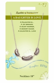 """<Br>               LEAD & NICKEL FREE!!<Br>       SYMBOLS OF INSPIRATION!!<Br>W15443N - """"A DAUGHTER IS LOVE""""<Br>   NECKLACE WITH GIFT CARD AND<BR>        ENVELOPE AS LOW AS $6.97"""