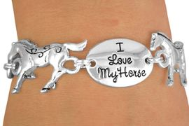 """<BR>          LEAD & NICKEL FREE!!<Br>W12287B - """"I LOVE MY HORSE""""<Br> OVAL & HORSE LINK BRACELET<Br>               AS LOW AS $4.85"""