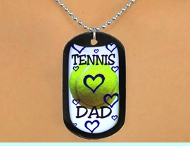 """<Br>              LEAD & NICKEL FREE!!<Br>W12966N - """"TENNIS DAD"""" & BALL<Br>   BLACK  DOG TAG & BALL CHAIN<Br>       NECKLACE AS LOW AS $3.45"""