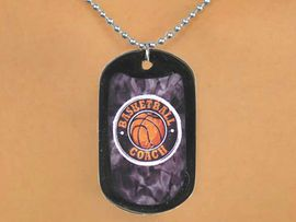 "<Br>             LEAD & NICKEL FREE!!<Br>W13018N - ""BASKETBALL COACH""<Br>   BLACK DOG TAG & BALL CHAIN<Br>      NECKLACE AS LOW AS $3.45"