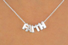 "<Br>           LEAD & NICKEL FREE!!<Br>W13308N - ""FAITH"" SILVER TONE<Br>       BLOCK LETTER NECKLACE<Br>              FROM $3.95 TO $10.00"