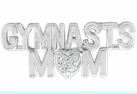 """<Br>           LEAD & NICKEL FREE!!<Br>W13429P - """"GYMNAST'S MOM""""<bR>            PIN AS LOW AS $5.30"""