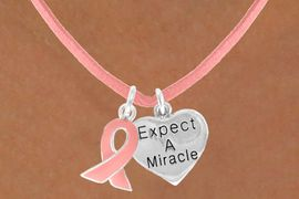 "<Br>                    LEAD & NICKEL FREE!!<Br>   W13521N - PINK AWARENESS RIBBON<Br>     & ""EXPECT A MIRACLE"" HEART ON A<Br>PINK SUEDE NECKLACE FROM $5.25 TO $8.65"