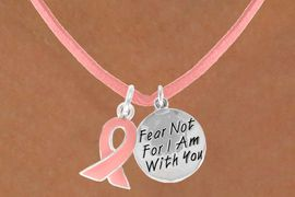 "<Br>                     LEAD & NICKEL FREE!!<Br>  W13535N - PINK AWARENESS RIBBON<Br>  & ""I AM WITH YOU"" CIRCLE ON A PINK<Br> SUEDE NECKLACE FROM $5.25 TO $8.65"