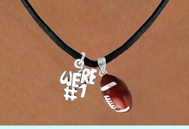 """<Br>         LEAD & NICKEL FREE!!<Br>W13568N - """"WE'RE #1"""" CHARM<Br>       & FOOTBALL NECKLACE<BR>               AS LOW AS $4.50"""