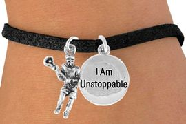 "<Br>              LEAD & NICKEL FREE!!<Br>    W14433B - LACROSSE PLAYER<Br>   & ""I AM UNSTOPPABLE"" BLACK<Br>SUEDE BRACELET AS LOW AS $4.15"
