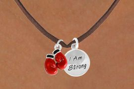 "<Br>            LEAD & NICKEL FREE!!<Br>  W14444N - BOXING GLOVES &<BR>     ""I AM STRONG"" DISC SUEDE<BR>NECKLACE FROM $5.25 TO $8.65"