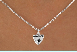 """<Br>             LEAD & NICKEL FREE!!<BR>  W14567N - """"PROTECT ME LORD""""<Br>CHILDREN'S 12"""" CHAIN NECKLACE<BR>              FROM $3.55 TO $7.50"""