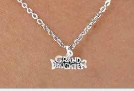 """<Br>             LEAD & NICKEL FREE!!<BR>  W14591N - """"GRANDDAUGHTER""""<Br>CHILDREN'S 12"""" CHAIN NECKLACE<BR>                  AS LOW AS $3.55"""