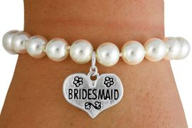 """<Br>           LEAD & NICKEL FREE!!<Br>W16754B - CREAM COLOR FAUX<Br> PEARL & """"BRIDESMAID"""" HEART<Br>        CHARM BRACELET FROM<bR>                   $6.13 TO $10.75"""