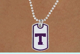 """<Br>            LEAD & NICKEL FREE!!<bR>W17161N - LICENSED TARLETON<Br> STATE UNIVERSITY """"TARLETON"""" DOG<bR> TAG NECKLACE FROM $3.94 TO $8.75"""