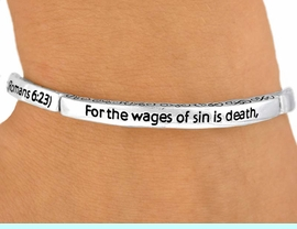"""<bR>                   LEAD & NICKEL FREE!!<br>     W9399B - POLISHED SILVER FINISH<Br>""""FOR THE WAGES OF SIN..."""" STACKABLE<br>               STRETCH BRACELET FROM<Br>                          $2.25 TO $5.00"""