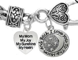 """MOM,""""MY MOM, MY JOY, MY SUNSHINE, MY HEART"""", """"I LOVE YOU TO THE MOON AND BACK"""",<br>             CHARM ON A ANTIQUE WHEAT CHAIN BRACELET, HYPOALLERGENIC, SAFE, <br>                                 NICKEL, CADIUMUN, LEAD FREE,  FROM $7.38 TO $10.38 <Br>                                                                        1893-1818B1"""