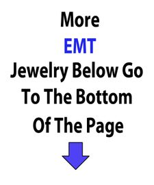 More EMT Jewelry Below Go To The Bottom Of The Page<BR> Over 500 Different Styles, <BR>More Than Any Other Manufacturer/Importer On The Web!