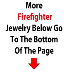 More Firefighters Below Go To The Bottom Of The Page<BR>Over 500 Different Styles,<BR>More Than Any Other Manufacturer/Importer On The Web!