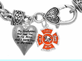 """"""" My Firefighter, God Has You In His Arms, And  I Have You In My Heart """",<BR>  """"Firefighters' Mom"""" No Nickle, Lead, Or Poisonous Cadmium In Bracelet<br>                                      W1900-1718B1  Wheat Chain Bracelet <BR>                                                           $10.38 Each �2017"""