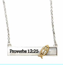 """Proverbs 12:25 """"Anxiety Weighs Down The Heart, But A Kind Word<BR>Cheers It Up"""", Bar Silvertone Finish, Gold (Ichthys) With Cross Fish, Necklace,<BR>Hypoallergenic Safe, No Nickel,Lead, Or Poisonous Cadmium. <BR>$9.78 To $12.38 �2018   W29436N12"""