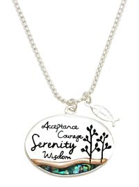"<BR>     Serenity Prayer, "" God Grant Me The Serenity To Accept Things<BR> I Cannot Change, Courage To Change The Things I Can, And Wisdom <BR>  To Know The Difference"" , Pendent Necklace, Hypoallergenic Safe<BR>              No Nickel,Lead, Or Poisonous Cadmium $ 9.78 T0 $ 12.38<BR>                                                             W29423N12"