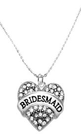 """<BR>                       THE """"PERFECT GIFT""""<BR>       """"BRIDESMAID""""  EXCLUSIVELY OURS!!   <Br>               AN ALLAN ROBIN DESIGN!!   <br>                         HYPOALLERGENIC<BR>        NICKEL, LEAD & CADMIUM FREE!!   <BR>W1681N1- FROM $5.98 TO $12.85 �2015"""