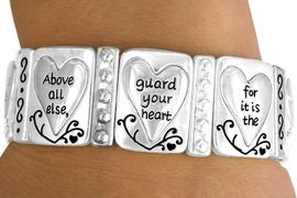 "<br>      W10643B - ""ABOVE ALL ELSE...""<BR>SILVER TONE PROVERBS 4:23 STRETCH<Br>      BRACELET FROM $7.85 TO $17.50"