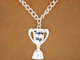 """<br>W12605N - """"TROPHY WIFE""""<Br>NECKLACE AS LOW AS $3.50"""