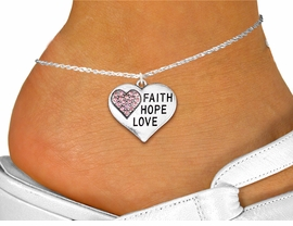 "<bR>      WHOLESALE FASHION COSTUME JEWELRY <BR>                     EXCLUSIVELY OURS!! <BR>                AN ALLAN ROBIN DESIGN!! <BR>          LEAD, NICKEL & CADMIUM FREE!! <BR>     W1562SAK - SILVER TONE AND PINK <BR>CRYSTAL ""FAITH HOPE LOVE"" HEART CHARM <Br>   AND ANKLET FROM $4.70 TO $9.35 �2014"