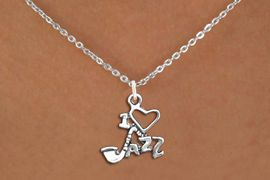 """<br>          JAZZ NECKLACE, ADJUSTABLE <bR>                   EXCLUSIVELY OURS!! <BR>         AN ALLAN ROBIN DESIGN!! <BR>        CADMIUM, LEAD & NICKEL FREE!! <BR>  W1574SN - DETAILED 3D SILVER <BR>""""I LOVE JAZZ"""" CHARM & NECKLACE <BR>             FROM $4.85 TO $8.30 �2014"""