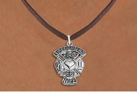 "<BR>  WHOLESALE FIRE DEPT NECKLACE JEWELRY  <bR>                   EXCLUSIVELY OURS!!  <Br>              AN ALLAN ROBIN DESIGN!!  <BR>     CLICK HERE TO SEE 1000+ EXCITING  <BR>           CHANGES THAT YOU CAN MAKE!  <BR>        LEAD, NICKEL & CADMIUM FREE!!  <BR>W1672SN4 - SILVER TONE FIRE DEPT SHIELD <BR>WITH ""FIREFIGHTER'S WIFE"" CHARM ON BROWN <BR>SUEDE NECKLACE FROM $5.90 TO $9.35 �2015"