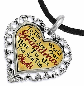 "<BR>         <i>""TO THE WORLD YOU ARE OUR GRANDMA,    <BR>                  BUT TO US YOU ARE THE WORLD""</i>   <BR>          BEAUTIFUL WORDS, BEAUTIFUL NECKLACE  <BR> HYPOALLERGENIC, NICKEL, LEAD, CADMIUM  FREE!   <BR>W1819N3 - ""GRANDMA"" HEART CHARM ON BLACK SUEDE <BR>          NECKLACE FROM $7.90 TO $12.50 �2016"
