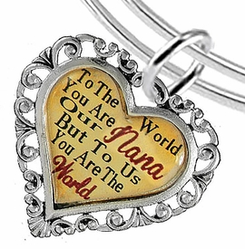 "<BR>               <i>""TO THE WORLD YOU ARE OUR NANA,   <BR>                   BUT TO US YOU ARE THE WORLD""</i>  <BR>           BEAUTIFUL WORDS, BEAUTIFUL BRACELET  <BR>   HYPOALLERGENIC, NICKEL, LEAD, CADMIUM  FREE!  <BR> W1820B9 - ""NANA"" HEART CHARM ON ADJUSTABLE THIN <BR>MIRACLE WIRE BRACELET FROM $7.90 TO $12.50 �2016"