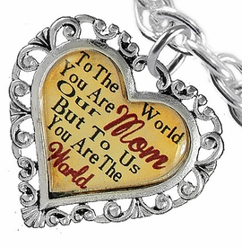 "<BR>               <i>""TO THE WORLD YOU ARE OUR MOM,   <BR>                   BUT TO US YOU ARE THE WORLD""</i>  <BR>          BEAUTIFUL WORDS, BEAUTIFUL BRACELET  <BR> HYPOALLERGENIC, NICKEL, LEAD, CADMIUM  FREE!  <BR>  W1821B5 - ""MOM"" HEART CHARM ON TOGGLE CLASP <BR> CHAIN LINK BRACELET FROM $7.90 TO $12.50 �2016"