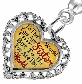 "<BR>           <i>""TO THE WORLD YOU ARE OUR SISTER,        <BR>                  BUT TO US YOU ARE THE WORLD""</i>       <BR>          BEAUTIFUL WORDS, BEAUTIFUL EARRINGS <BR> HYPOALLERGENIC, NICKEL, LEAD, CADMIUM  FREE!       <BR> W1822E2 - ""SISTER"" HEART CHARM ON SOLID POST    <BR>    STYLE EARRINGS FROM $7.90 TO $12.50 �2016"