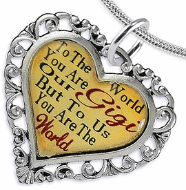 "<BR>            <i>""TO THE WORLD YOU ARE OUR GIGI,      <BR>                  BUT TO US YOU ARE THE WORLD""</i>     <BR>          BEAUTIFUL WORDS, BEAUTIFUL NECKLACE   <BR> HYPOALLERGENIC, NICKEL, LEAD, CADMIUM  FREE!     <BR>W1824N2 - ""GIGI"" HEART CHARM ON SNAKE CHAIN  <BR>          NECKLACE FROM $7.90 TO $12.50 �2016"