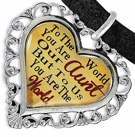 """<BR>            <i>""""TO THE WORLD YOU ARE OUR AUNT,    <BR>                   BUT TO US YOU ARE THE WORLD""""</i>   <BR>          BEAUTIFUL WORDS, BEAUTIFUL BRACELET   <BR> HYPOALLERGENIC, NICKEL, LEAD, CADMIUM  FREE!   <BR> W1825B3 - """"AUNT"""" HEART CHARM ON BLACK SUEDE    <BR>          BRACELET FROM $7.90 TO $12.50 �2016"""