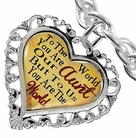 """<BR>            <i>""""TO THE WORLD YOU ARE OUR AUNT,    <BR>                   BUT TO US YOU ARE THE WORLD""""</i>   <BR>          BEAUTIFUL WORDS, BEAUTIFUL BRACELET   <BR> HYPOALLERGENIC, NICKEL, LEAD, CADMIUM  FREE!   <BR> W1825B5 - """"AUNT"""" HEART CHARM ON CHAIN LINK TOGGLE   <BR>      CLASP BRACELET FROM $7.90 TO $12.50 �2016"""