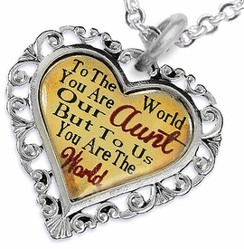 """<BR>              <i>""""TO THE WORLD YOU ARE OUR AUNT,      <BR>                  BUT TO US YOU ARE THE WORLD""""</i>     <BR>          BEAUTIFUL WORDS, BEAUTIFUL NECKLACE    <BR> HYPOALLERGENIC, NICKEL, LEAD, CADMIUM  FREE!     <BR>W1825N1 - """"AUNT"""" HEART CHARM ON CHAIN LINK    <BR>          NECKLACE FROM $7.90 TO $12.50 �2016"""