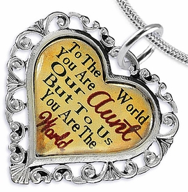 """<BR>              <i>""""TO THE WORLD YOU ARE OUR AUNT,      <BR>                  BUT TO US YOU ARE THE WORLD""""</i>     <BR>          BEAUTIFUL WORDS, BEAUTIFUL NECKLACE    <BR> HYPOALLERGENIC, NICKEL, LEAD, CADMIUM  FREE!     <BR>  W1825N2 - """"AUNT"""" HEART CHARM ON SNAKE CHAIN  <BR>          NECKLACE FROM $7.90 TO $12.50 �2016"""