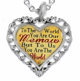"<BR>             <i>""TO THE WORLD YOU ARE OUR MEMAW,       <BR>                  BUT TO US YOU ARE THE WORLD""</i>      <BR>          BEAUTIFUL WORDS, BEAUTIFUL NECKLACE     <BR> HYPOALLERGENIC, NICKEL, LEAD, CADMIUM  FREE!      <BR>W1826N1 - ""MEMAW"" HEART CHARM ON CHAIN LINK    <BR>          NECKLACE FROM $7.90 TO $12.50 �2016"