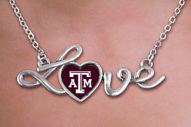 """<br>  WHOLESALE COLLEGE FASHION NECKLACES <bR>         CADMIUM, LEAD & NICKEL FREE!! <BR>        OFFICIAL COLLEGIATE JEWELRY!! <BR> W20661N - POLISHED SILVER TONE SCRIPT <BR>  """"LOVE"""" TEXAS A&M UNIVERSITY  PENDANT <BR>    NECKLACE FROM $3.94 TO $8.75 �2013"""