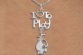 """<br>      WHOLESALE SPORTS FASHION NECKLACE <bR>                    EXCLUSIVELY OURS!!<BR>               AN ALLAN ROBIN DESIGN!!<BR>         CADMIUM, LEAD & NICKEL FREE!!<BR>     W20789N - BEAUTIFUL SILVER TONE <Br>""""I LOVE TO PLAY"""" & CRYSTAL GOLF BAG CHARM <BR>    NECKLACE FROM $5.70 TO $10.75 �2013"""