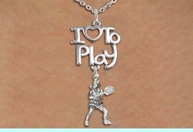 "<br>      WHOLESALE SPORTS FASHION NECKLACE <bR>                    EXCLUSIVELY OURS!!<BR>               AN ALLAN ROBIN DESIGN!!<BR>         CADMIUM, LEAD & NICKEL FREE!!<BR>     W20798N - BEAUTIFUL SILVER TONE <Br>""I LOVE TO PLAY"" & DETAILED LADY TENNIS PLAYER <BR>CHARM NECKLACE FROM $4.64 TO $8.75 �2013"