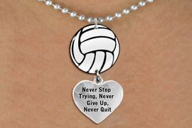 """<Br>                  EXCLUSIVELY OURS!!<Br>            AN ALLAN ROBIN DESIGN!!<Br>                 LEAD & NICKEL FREE!! <Br>W21718N - SILVER TONE BALL CHAIN <BR>NECKLACE AND VOLLEYBALL PENDANT <BR>WITH """"NEVER STOP TRYING..."""" HEART CHARM <BR>        FROM $7.31 TO $16.25 �2015"""