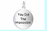 """W266SC - """"YOU DID THE IMPOSSIBLE"""" CIRCLE  �09  $5.08 EACH"""