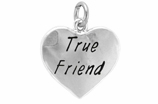 "W319SC - ""TRUE FRIEND"" HEART © 2009  $5.68 Each"