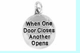 """W502SC - """"WHEN ONE DOOR CLOSES ANOTHER ONE OPENS"""" CIRCLE �09  $5.08 EACH"""