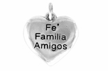 "W601SC - ""FE, FAMILIA. AMIGOS"" HEART   (Faith, Family, Friends) $5.08 Each ©2015"