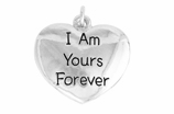 "W983SC - ""I AM YOURS FOREVER"" HEART © 2009 $5.68"