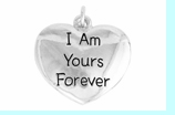 """W983SC - """"I AM YOURS FOREVER"""" HEART � 2009 $3.28"""